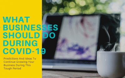 What Businesses Should Do During COVID-19